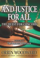 And Justice for All by Orrin Woodward, Guiness World Record Holder