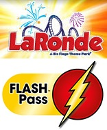 LaRonde - Flash Pass