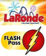 LaRonde - Flash Pass